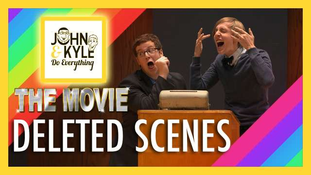 Future Boyfriends Comedy - Deleted Scenes from John and Kyle Do Everything: The Movie
